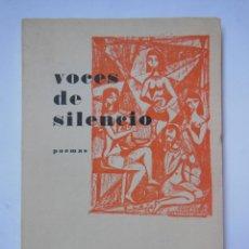 Libros de segunda mano: VOCES DE SILENCIO. 1956. Lote 195170000