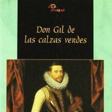 Libros de segunda mano: DON GIL DE LAS CALZAS VERDES. TIRSO DE MOLINA. Lote 195171583