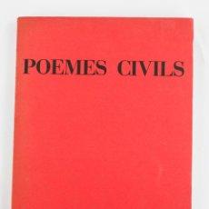 Libros de segunda mano: POEMES CIVILS, JOAN BROSSA, 1961, EDITORIAL RM, 1ª EDICIÓ, BARCELONA. 21,5X15,5CM. Lote 195178843