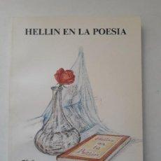 Libros de segunda mano: HELLÍN EN LA POESÍA. RECOPILACIÓN: ANTONIO MORENO GARCIA.GRAF. QUINTANILLA. LA RODA-ALBACETE,1988. Lote 195238500