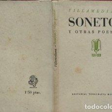 Libros de segunda mano: VILLAMEDIANA, CONDE DE [JUAN DE TASSIS]. SONETOS Y OTRAS POESÍAS. 1941 [COLECCIÓN «FLOR Y GOZO»].. Lote 195277175