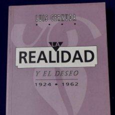 Libros de segunda mano: LA REALIDAD Y EL DESEO. 1924-1962. LUIS CERNUDA. Lote 195285570