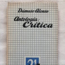 Libros de segunda mano: DAMASO ALONSO ANTOLOGÍA; CRITICA. SELECCION, PROLOGO Y NOTAS DE VICENTE GAOS MADRID 1956 ESCELICER. Lote 195283947