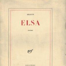 Libros de segunda mano: ARAGÓN, ELSA. / GALLIMARD 1959. 1ª EDICIÓN. Lote 195321166