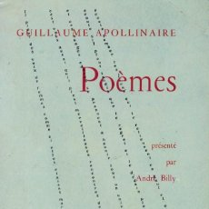 Libros de segunda mano: GUILLAUME APOLLINAIRE, POÈMES. / GALIMARD 1956. LE LIVRE DE POCHE. Lote 195322230