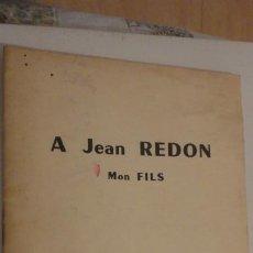 Libros de segunda mano: A JEAN REDON.MON FILS.LA BELLE CORDIERE 1964. Lote 195329241