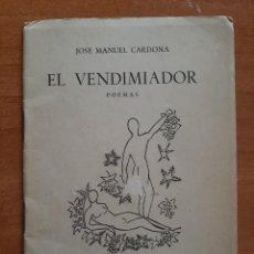 Libros de segunda mano: 1953 EL VENDIMIADOR - JOSÉ MANUEL CARDONA. Lote 195357921