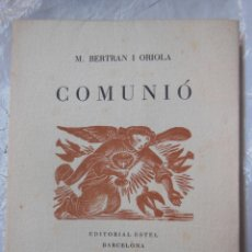 Libros de segunda mano: COMUNIÓ. POEMES EUCARÍSTICS. 1945. Lote 195369250