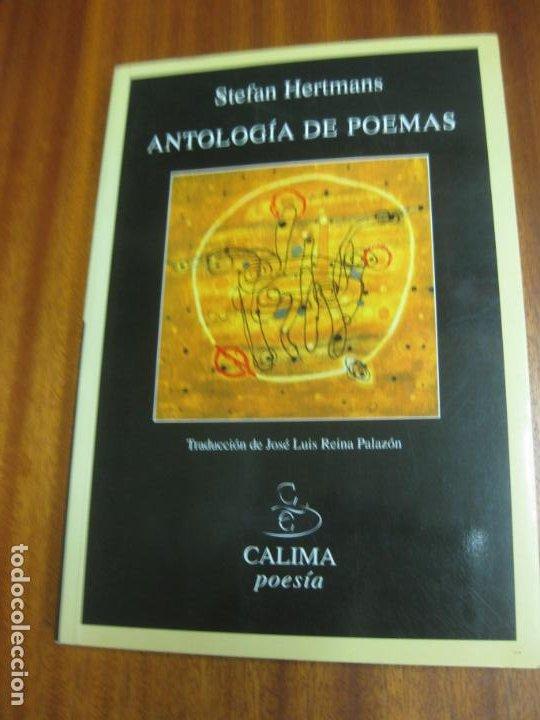 ANTOLOGIA DE POEMAS. STEFAN HERTMANS. CON DEDICATORIA... VER DESCRIPCION.. (Libros de Segunda Mano (posteriores a 1936) - Literatura - Poesía)