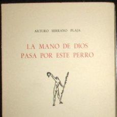Libros de segunda mano: ADONAIS 228-229. ARTURO SERRANO PLAJA: LA MANO DE DIOS PASA POR ESTE PERRO. 1ª EDICIÓN. RIALP 1965.. Lote 195410548