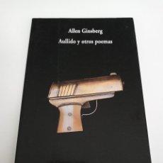 Libros de segunda mano: AULLIDO Y OTROS POEMAS, ALLEN GINSBERG, COLECCIÓN VISOR DE POESÍA. VISOR LIBROS.. Lote 195426796