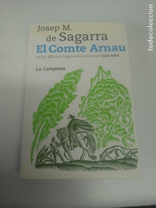 EL COMPTE ARNAU JOSEP MARIA DE SEGARRA LLIBRE + CD ENTRE Y MIRE MIS OTROS LIBROS (Libros de Segunda Mano (posteriores a 1936) - Literatura - Poesía)