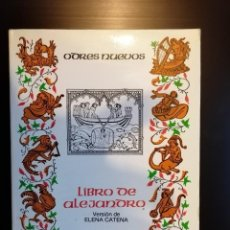 Libros de segunda mano: LIBRO DE ALEJANDRO / ANÓNIMO / SIGLO XIII. Lote 195439403
