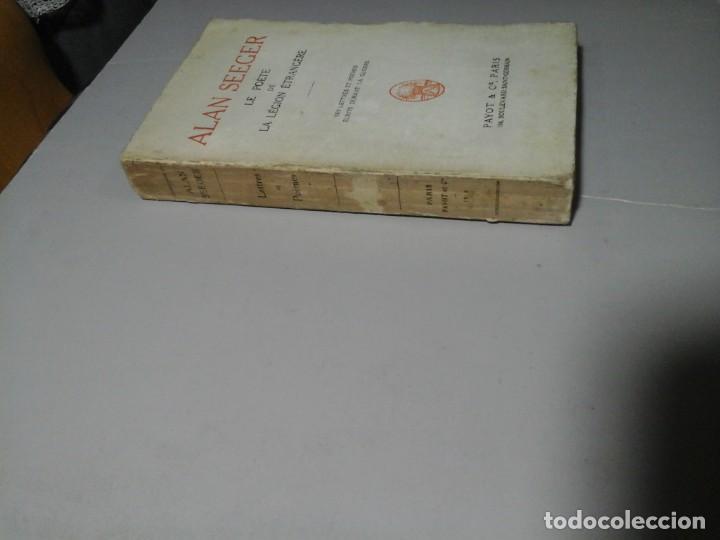 Libros de segunda mano: ALAN SEEGER. LE POÉTE DE LA LÉGION ÉTRANGERE. 1ª EDICIÓN FRANCESA 1918.POESÍA.GRAN GUERRA. MUY RARO. - Foto 3 - 195439526