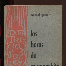 Libros de segunda mano: MANUEL GRIMALT. LAS HORAS DE MIYANOSHITA. POESÍA. ED. TRIMER 1963. ILUSTRADO POR ALBERTO BLECUA. Lote 195447903