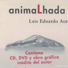 Libros de segunda mano: LUIS EDUARDO AUTE, ANIMALHADA. / SIRUELA 2005. CONTIENE CD, DVD Y OBRA GRÁFICA INÉDITA. Lote 195450633