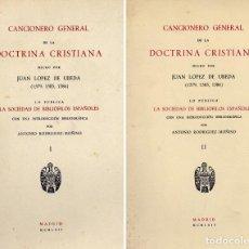 Libros de segunda mano: LÓPEZ DE ÚBEDA, J. CANCIONERO GENERAL DE LA DOCTRINA CRISTIANA...LO PUB. LA SOCIEDAD... 2 V. 1962-64. Lote 195464937