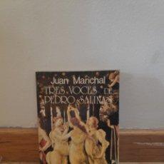 Libros de segunda mano: JUAN MARICHAL 3 VOCES DE PEDRO SALINAS. Lote 195482315