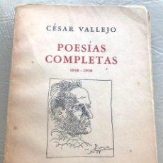 Libros de segunda mano: CÉSAR VALLEJO: POESIA COMPLETA 1918-1938. . Lote 195489107