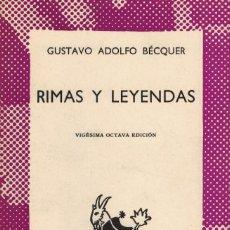 Libros de segunda mano: GUSTAVO ADOLFO BÉCQUER, RIMAS Y LEYENDAS. / ESPASA-CALPE 1972. AUSTRAL Nº 3. Lote 195530333