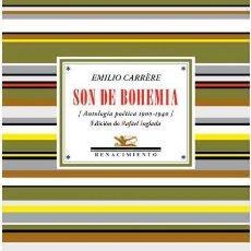 Libros de segunda mano: SON DE BOHEMIA.EMILIO CARRÈRE.- NUEVO. Lote 268821819