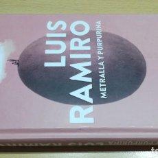 Libros de segunda mano: METRALLA Y PURPURINA - LUIS RAMIRO - PLANETAF404. Lote 196300861