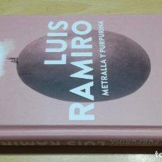Libros de segunda mano: METRALLA Y PURPURINA - LUIS RAMIRO - PLANETAF604. Lote 196302498