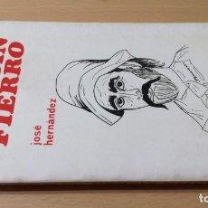 Libros de segunda mano: MARTIN FIERRO - JOSE HERNANDEZ - EDICIONES EL GAUCHOJ405. Lote 196321656