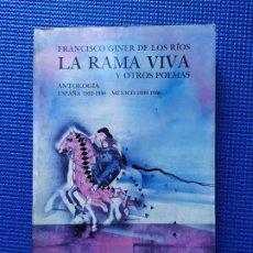 Libros de segunda mano: LITORAL FRANCISCO GINER DE LOS RIOS LA RAMA VIVA Y OTROS POEMAS. Lote 196355898