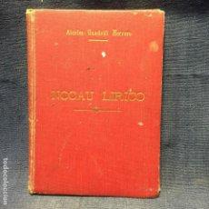 Libros de segunda mano: GANDOLFI HERRERO NOCAU LIRICO NEIRA ED BUENOS AIRES 1954 DEDICATORIA AUTOGRAFO AUTOR. Lote 210739700
