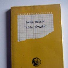 Libros de segunda mano: VIVA AVIDA. ANGEL GUINDA. OLIFANTE EDICIONES DE POESIA.. Lote 196767410