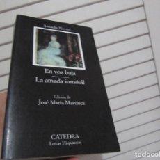 Libros de segunda mano: EN VOZ BAJA Y LA AMADA INMOVIL, AMADO NERVO, CATEDRA, 2002. Lote 196908596