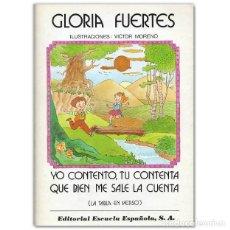 Libros de segunda mano: YO CONTENTO, TU CONTENTA QUE BIEN ME SALE LA CUENTA GLORIA FUERTES. Lote 196993326