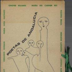 Libros de segunda mano: POETAS DE ANDALUCÍA. VARIOS AUTORES. DEDICATORIA DE UNO DE ELLOS (ONOFRE ROJANO). Lote 197043588