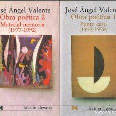 Libros de segunda mano: OBRA POÉTICA 1.PUNTO CERO (1953-1976)-OBRA POÉTICA 2.MATERIAL MEMORIA (1977-1992),JOSÉ ÁNGEL VALENTE. Lote 197073273