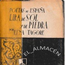 Libros de segunda mano: LIRA DE SOL Y DE PIEDRA (LINA TAGORE 1939) SIN USAR. Lote 197368315