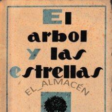 Libros de segunda mano: EL ÁRBOL Y LAS ESTRELLAS (MANUEL CARRASCO 1965) SIN USAR. Lote 197487163