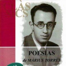 Libros de segunda mano: POESÍAS, MÀRIUS TORRES (CAST / CAT - MARÍA DE LUIS, TR.). Lote 197869361