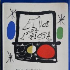 Libros de segunda mano: EL VOL DE L'ALOSA ELS POETES MALLORQUINS A JOAN MIRÓ 19 OBRAS DE MIRÓ ED. LIMITADA NUMERADA - PJRB. Lote 197887858
