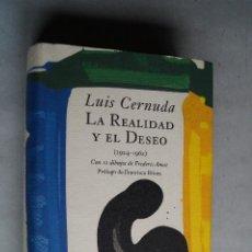 Libros de segunda mano: LA REALIDAD Y EL DESEO. LUIS CERNUDA.. Lote 198017273