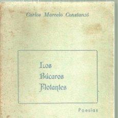 Libros de segunda mano: 1396.-POESIA-LOS BUCAROS FLOTANTES-CARLOS MARCELO COSNTANZO-COLECCION DIEGO AZUL-ARGENTINA. Lote 198174075