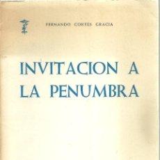 Libros de segunda mano: 1396.- POESIA - INVITACION A LA PENUMBRA-FDO CORTES GRACIA-INSTITUCION FDO EL CATOLICO-ZARAGOZA. Lote 198179163