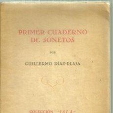Libros de segunda mano: 3280.- POESIA-PRIMER CUADERNO DE SONETOS-GUILLERMO DIAZ PLAJA-COLECCION ISLA-DEDICADO. Lote 198283017