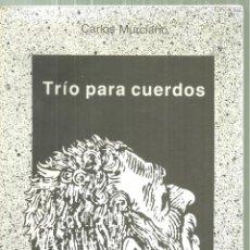 Libros de segunda mano: 3280.-CARLOS MURCIANO-TRIO PARA CUERDOS-CLEPSIDRA POESIA-DEDICADO AL POETA VICENTE RINCON-GIJON. Lote 198296337