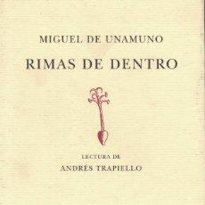 Libros de segunda mano: MIGUEL DE UNAMUNO, RIMAS DE DENTRO. / MONDADORI 2000. LECTURA DE ANDRÉS TRAPIELLO. Lote 198605957