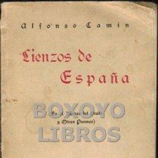 Libros de segunda mano: CAMÍN, ALFONSO. LIENZOS DE ESPAÑA (EN EL MUSEO DEL PRADO Y OTROS POEMAS). DEDICATORIA DEL AUTOR. Lote 199127853