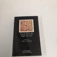 Libros de segunda mano: POESÍA LÍRICA DEL SIGLO DE ORO. Lote 199377450