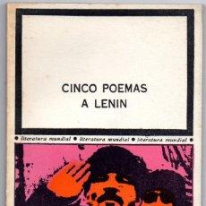Libros de segunda mano: CINCO POEMAS A LENIN, BERTOLT BRECHT, NICOLÁS GUILLÉN, VICENTE HUIDOBRO, TO HUU, MAIAKOVSKI. Lote 216536732