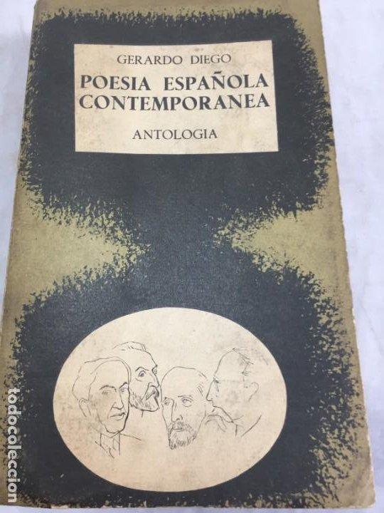 POESÍA ESPAÑOLA CONTEMPORÁNEA 1901-1934, GERARDO DIEGO, ANTOLOGÍA, TAURUS 1962 (Libros de Segunda Mano (posteriores a 1936) - Literatura - Poesía)