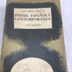 Libros de segunda mano: POESÍA ESPAÑOLA CONTEMPORÁNEA 1901-1934, GERARDO DIEGO, ANTOLOGÍA, TAURUS 1962. Lote 199524523